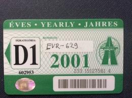 CARTE DE TRANSPORT AUTOROUTE  Hongrie D1 2001  M1 M3 - Abonnements Hebdomadaires & Mensuels