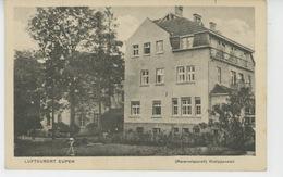BELGIQUE - LIEGE - EUPEN - Reservelazarett - Kneippanstalt - Eupen