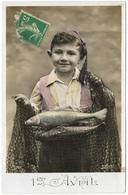 1er Avril - Garçon Avec Poisson D'avril - Vraie Photo Teintée - Marque Sirius - April Fool's Day