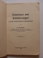 Adolf Hunziker - Erlebnisse Und Schilderungen Aus Der Französischen Fremdenlegion / Légion Française - Livres, BD, Revues