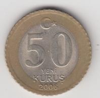 @Y@  Turkije    50  Yeni   Kurus   2006    (4743) - Turquie