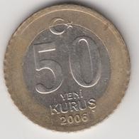 @Y@  Turkije    50  Yeni   Kurus   2006    (4740) - Turquie