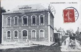 Caulaincourt La Mairie - Autres Communes
