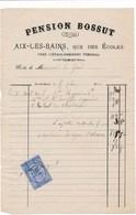Facture PENSION BOSSUT à AIX LES BAINS 73 Rue Des écoles ( Année 1880 ) - France