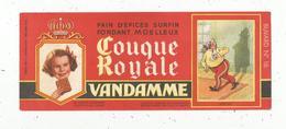 Buvard , Pain D'épices ,COUQUE ROYALE , VANDAME , Choisyle Roi ,n° 16 , LOUIS XVIII , Frais Fr 1.55 E - Alimentare