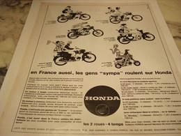 ANCIENNE PUBLICITE LES GENS SYMPA ROULENT SUR HONDA 1965 - Motos
