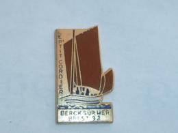 Pin's VOILIER LE P'TIT CORDIER, BERCK SUR MER, BREST 92 - Boats