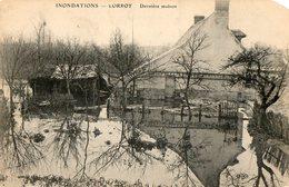 77. CPA. LORROY. Inondations, Dernière Maison. Avec Pub Bouillon Kub Au Verso, Scan. - Inondations