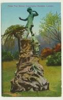 AK  London Peter Pan Statue Kensington Gardens - Non Classés