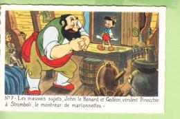 WALT DISNEY - PINOCCHIO N° 7 - John Le Renard Et Gédéon Vendent Pinocchio à Stromboli - TBE - 2 Scans - Disney