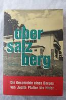 """Josef Geiß """"Obersalzberg"""" Die Geschichte Eines Berges Von Judith Platter Bis Hitler - Contemporary Politics"""