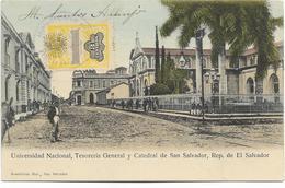 Universidad Nacional, Tesoreria Général Y Catedral De SAN SALVADOR, Rép. De El Salvador. Animée, BE. - Salvador