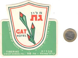 ETIQUETA DE HOTEL  - GAT HOTEL  - TIBERIAS (BAJA GALILEA)  ISRAEL - Hotel Labels
