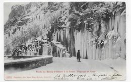 (RECTO / VERSO) ROUTE DU BOURG D' OISANS A LA GRAVE EN HIVER EN 1903 - N° 1573 - CACHET CONVOYEUR CPA PRECURSEUR VOYAGEE - France