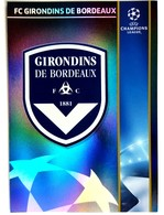 FC Girondins De Bordeaux France - Official Trading Card Champions League 2008-2009, Panini Italy - Singles