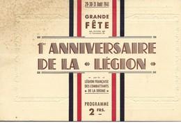 Programme, 1er Anniversaire De La Legion, Legionnaire, Drome, Valence, 1941     (bon Etat)  Dim: 23 X 14. - Programs