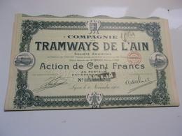 TRAMWAYS DE L'AIN (action 100 Francs) 1906 - Non Classés