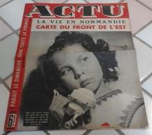 """Actu N°100 16 Juillet 1944 Vie En Normandie """"Occupation"""" Anglo Américaine,Carte Front De L'Est,Edwige Feuillère - 1900 - 1949"""