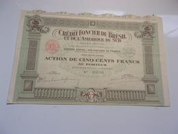 CREDIT FONCIER DU BRESIL ET DE L'AMERIQUE DU SUD (1925) - Non Classés