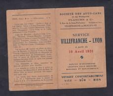 Horaires Autocars Auto Cars Planche & Cie Service Villefranche En Beaujolais Lyon Avril 1931 Car Excursion - Europe