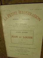 """Revue Théatre: La Petite Illustration. 22/11/1913 N°19: """"Jean Et Louise"""" Par Antonin Dusserre. Publicité GYRALDOSE - Théâtre"""