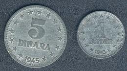 Jugoslawien,1 Dinar 1945 + 5 Dinara 1945 - Yugoslavia