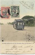 Avenida Indépendencia, SAN SALVADOR, Rép. Del Salvador, C. A. - CPA Animée Ayant Circulé En 1906. - Salvador