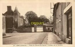 44 Ligné, Place Du Chevet De L'Eglise, Chateau De La Pérétrie, Carte Pas Très Courante - Ligné