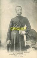 44 Ligné, Louis Pierre Marie Leray, Missionnaire Né à Ligné, Martyrisé à Lu-Tsing-Kai, Superbe Document Pas Courant - Ligné