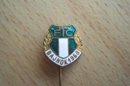 MEDAGLIA MEDAL PINS SPILLA UNGHERIA Magyarország HUNGARY SPORT CALCIO FOOTBALL FTC BANJOK 1968 Ferencváros - Calcio
