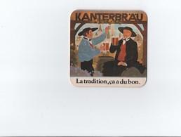 Sous Bock - Bière KANTERBRÄU  -- Recto Et Verso - Beer Mats