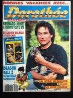 Dorothée Magazine N° 206 24 AOUT 1993 NI POSTER NI SUPPLEMENT - Livres, BD, Revues