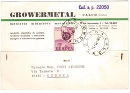 YN115   STORIA POSTALE 1968 CARTOLINA POSTALE PUBBLICITARIA -  GROWERMETAL CALCO PER GENOVA - 1961-70: Marcophilie