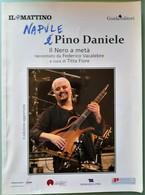 2015 Vacalebre Fiore - Napule è Pino Daniele Il Nero A Metà - Il Mattino - Musique