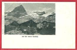 Auf Der Oberen Sandalp - Ca. 1900 - GL Glaris