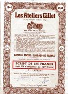 Les ATELIERS GILLET - Script De 125 Francs - Automobile