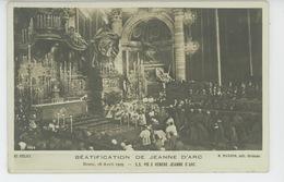 JEANNE D'ARC - ITALIE - ROME - ROMA - 19/04/1909 - BEATIFICATION DE JEANNE D'ARC - S.S. PIE X Vénère Jeanne D'Arc - Femmes Célèbres