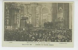 JEANNE D'ARC - ITALIE - ROME - ROMA - 19/04/1909 - BEATIFICATION DE JEANNE D'ARC - L'Audience Des Pèlerins Français - Femmes Célèbres