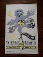 L18/88 Buvard. L'alcool à Bruler - Pulizia