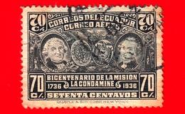 ECUADOR - Usato - 1936 - Bicentenario Della Spedizione Scientifica La Condamine - 70 - P. Aerea - Ecuador