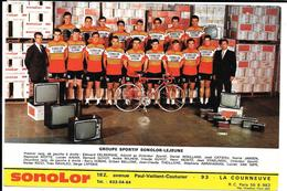 Publicité  GROUPE SPORTIF SONOLOR-LEJEUNE La Courneuve -DELBERGHE/AIMAR/STABLINSKI/VAN HIMPE/LABEPIE/REBILLARD/CATIEAU - Cyclisme