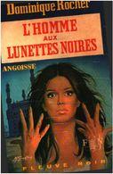 L'homme Aux Lunettes Noires   °°°°°°   Dominique Rocher - Bob Morane