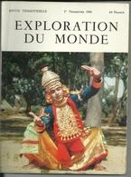 Exploration Du Monde. Un Lot De 7 Revues - Geography