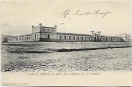 Cuartel De Artilleria De Santa Ana, Républica De El Salvador. CPA Ayant Circulé En 1907. BE. - Salvador