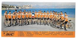"""Publicité 1968  GROUPE SPORTIF STYLO """"BIC"""" à ANTIBES (06) VASSEUR/ANQUETIL/AIMAR/JANSSEN/LEBLANC/WOLFSHOHL/PINAULT/PEREZ - Cyclisme"""