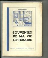 Rency Georges : Souvenirs De Ma Vie Littéraire. - Cultural
