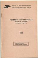 CARNET FICTIF COURS D'INSTRUCTION PTT FORMATION 1979 - Cours D'Instruction