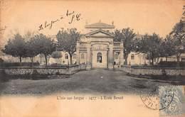 CPA L'ISLE-SUR-SORGUE - 1477 - L' Ecole Benoit - L'Isle Sur Sorgue
