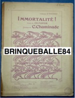 CAF CONC PIANO XIX GF CHANT CÉCILE CHAMINADE PARTITION IMMORTALITÉ CHARLES FUSTER TON ORIGINAL 1899 WANGERMEZ ILL BORIE - Musique & Instruments