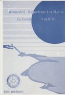 CP - ROTARY INTERNATIONAL - 173° DISTRICT - BEAUSOLEIL - ROQUEBRUNE CAP MARTIN - LA TURBIE - CAP D'AIL - LE SECRÉTAIRE - - Werbepostkarten